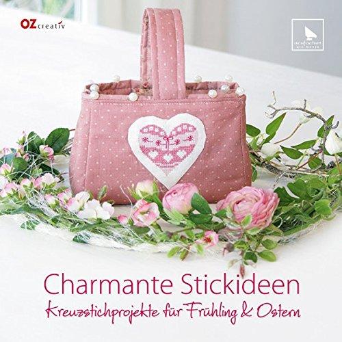 Charmante Stickideen: Kreuzstichprojekte für Frühling & Ostern