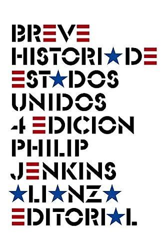 Breve historia de Estados Unidos: Cuarta edición