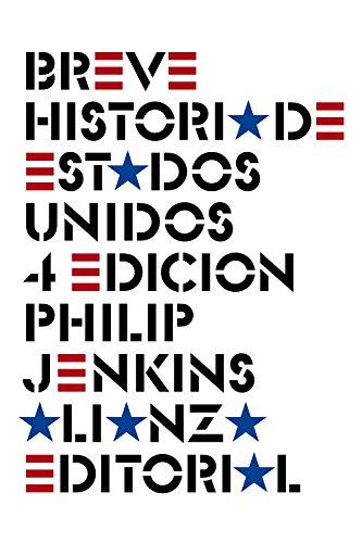 Breve historia de Estados Unidos: Cuarta edición (El Libro De Bolsillo - Historia)