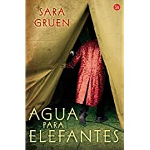 Agua para elefantes (Narrativa (Punto de Lectura)) (Spanish Edition) by Sara Gruen (2008-11-01)