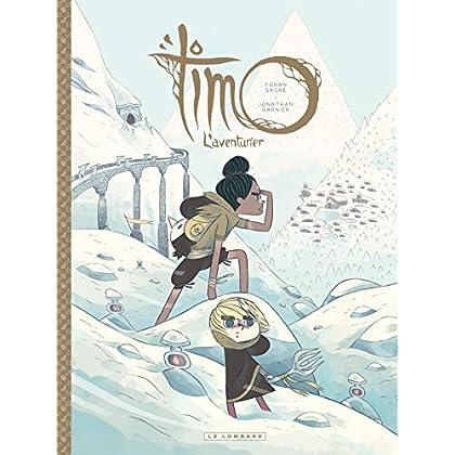Timo l'Aventurier - tome 2 - Timo, l'Aventurier tome 2
