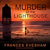 Best Mystery Audio Books - Murder at the Lighthouse: Exham on Sea Mysteries Review