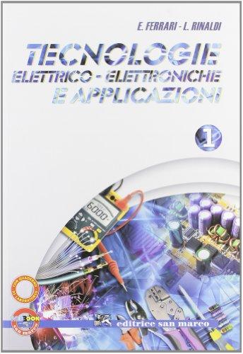 Tecnologie elettrico-elettroniche e applicazioni. Con quaderno operativo di laboratorio. Per gli Ist. professionali. Con espansione online: 1