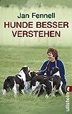 Hunde besser verstehen - Jan Fennell