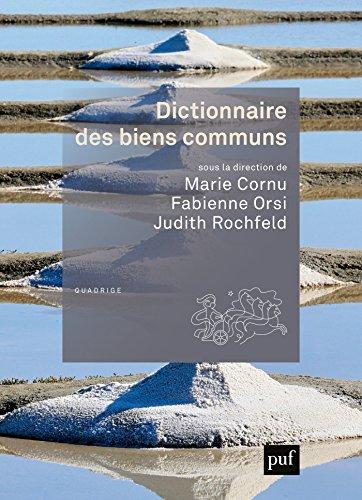 Dictionnaire des biens communs (Quadrige dicos poche) par Marie Cornu-Volatron
