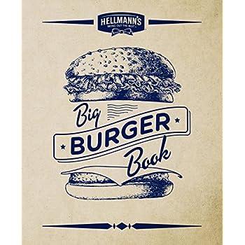 Hellman s Big Burger Book