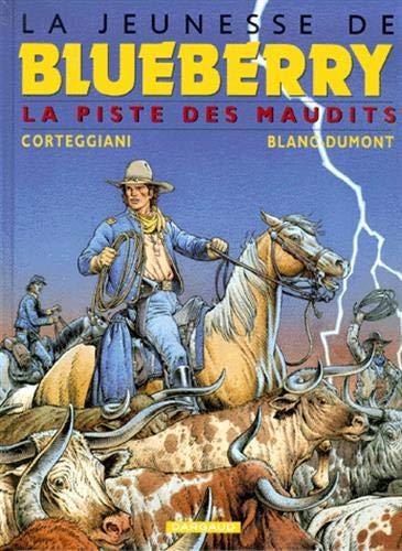 Dumont Blanc (La Jeunesse de Blueberry, tome 11 : La Piste des maudits)