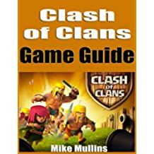 Clash of Clans Game Guide (English Edition)
