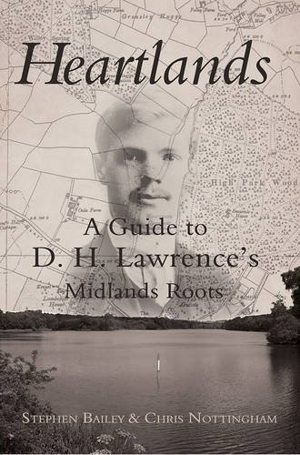 Heartlands: A Guide to D. H. Lawrence's Midland Roots