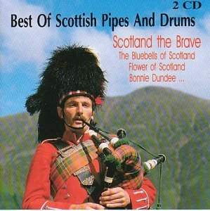 Best of Scottish Pipes and Drums: Scotland the Brave by Various Artists (2001-10-01)
