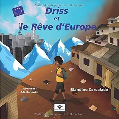 Driss et le Rêve d'Europe