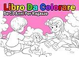Scarica Libro Libro Da Colorare Da 10 Anni Per Ragazze (PDF,EPUB,MOBI) Online Italiano Gratis