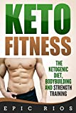 #9: Keto Fitness: The Ketogenic Diet, Bodybuilding and Strength Training