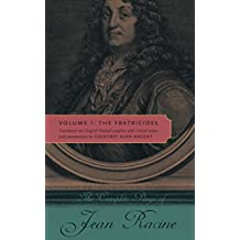 The Complete Plays of Jean Racine: Volume 1: The Fratricides