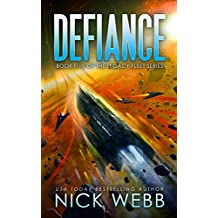 Defiance: Book 5 of the Legacy Fleet Series (The Legacy Fleet Trilogy) (English Edition)