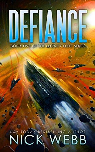 Defiance: Book 5 of the Legacy Fleet Series (English Edition) por Nick Webb