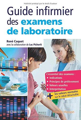 Guide des examens de laboratoire: Etudiants et professionnels infirmiers