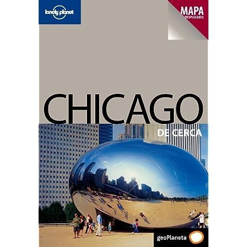 Chicago De cerca 1 (De Cerca (lonely Planet))