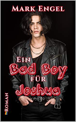 Ein Bad Boy für Joshua