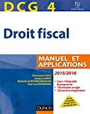 dcg 4 droit fiscal 2015 2016 9e ?dition manuel et applications