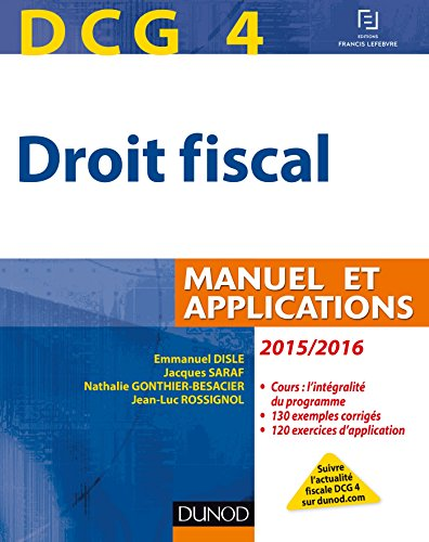 DCG 4 - Droit fiscal 2015/2016 - 9e édition - Manuel et Applications