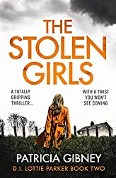 The Stolen Girls: A totally gripping thriller with a twist you won't see coming (Detective Lottie Parker Book 2) (English Edition)