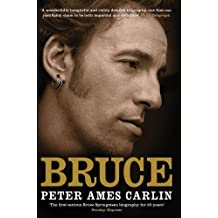Bruce by Peter Ames Carlin (2013-05-23)