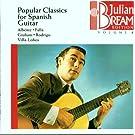 Julian Bream Edition Vol. 8 (Populäre klassische Stücke für die spanische Gitarre)