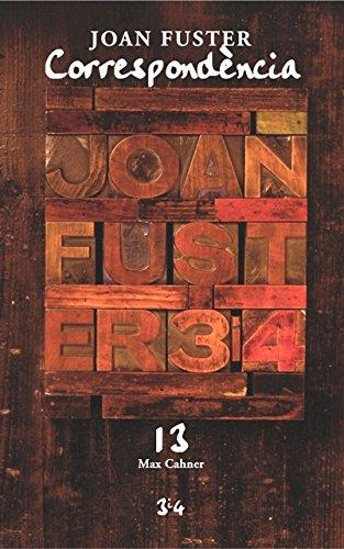 Correspondència Joan Fuster 13: Max Cahner