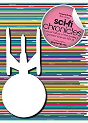 Sci-Fi Chronicles: A Visual History of the Galaxy's Greatest Science Fiction (2014-09-11)