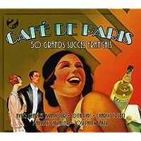 Cafe' De Paris: 50 Grands Succes Fr