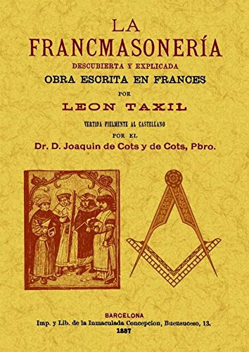 Descargar Libro La Francmasoneria: descubierta y explicada de Leo Taxil