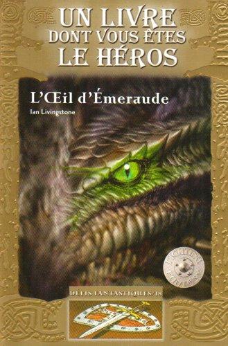 L'Œil d'Émeraude par Ian Livingstone