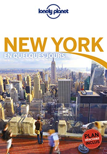 New York En quelques jours - 7ed par  Planet Lonely, LONELY PLANET