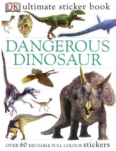 Dangerous Dinosaurs Ultimate Sticker Book (Ultimate Sticker Books) por DK