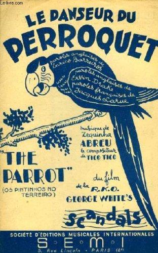 le-danseur-du-perroquet-la-danseuse-du-perrosuet-the-parrot-du-film-georges-whithes-sandals-partitio