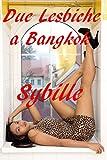 Scarica Libro Due lesbiche a Bangkok (PDF,EPUB,MOBI) Online Italiano Gratis