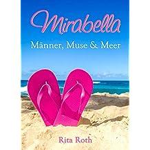 Mirabella: Männer, Muse & Meer - Ein Sylt-Liebesroman