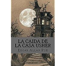 La caida de la casa usher (spanish Edition)