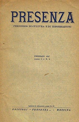 PRESENZA ANNO I N.3. Periodico di cultura e di informazioni.