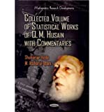 [(Collected Volume of Statistical Works of Q. M. Husain with Commentaries)] [ By (author) Shahariar Huda, By (author) M. Ataharul Isalm ] [May, 2012]