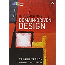 Implementing Domain-Driven Design by Vaughn Vernon (6-Feb-2013) Hardcover