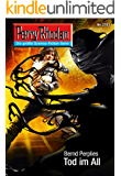 "Perry Rhodan 2703: Tod im All (Heftroman): Perry Rhodan-Zyklus ""Das Atopische Tribunal"" (Perry Rhodan-Die Gröβte Science- Fiction- Serie)"