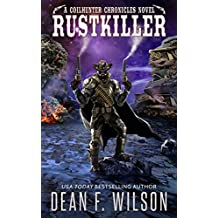 Rustkiller (The Coilhunter Chronicles)