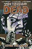The Walking Dead 8: Auge um Auge - Robert Kirkman