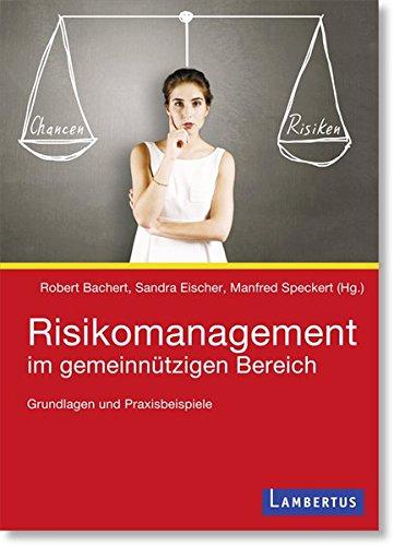 Risikomanagement im gemeinnützigen Bereich: Grundlagen und Praxisbeispiele