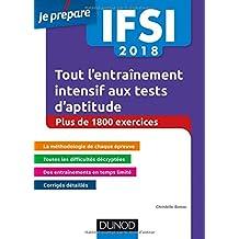 IFSI 2018 Tout l'entraînement intensif aux tests d'aptitude - Concours infirmiers - + de 1800 exe: Concours infirmiers - Plus de 1800 exercices