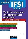 IFSI 2018 Tout l'entraînement intensif aux tests d'aptitude - Concours infirmiers - + de 1800 exe: Concours infirmiers - Plus de 1800 exercices...