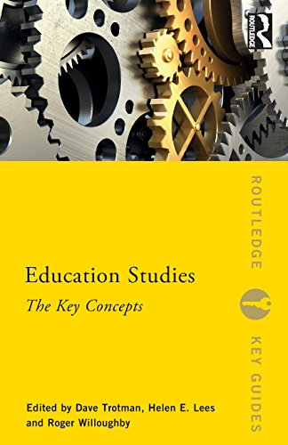 Education Studies: The Key Concepts (Routledge Key Guides)