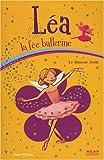 """Afficher """"Léa, la fée ballerine Le danseur étoile"""""""